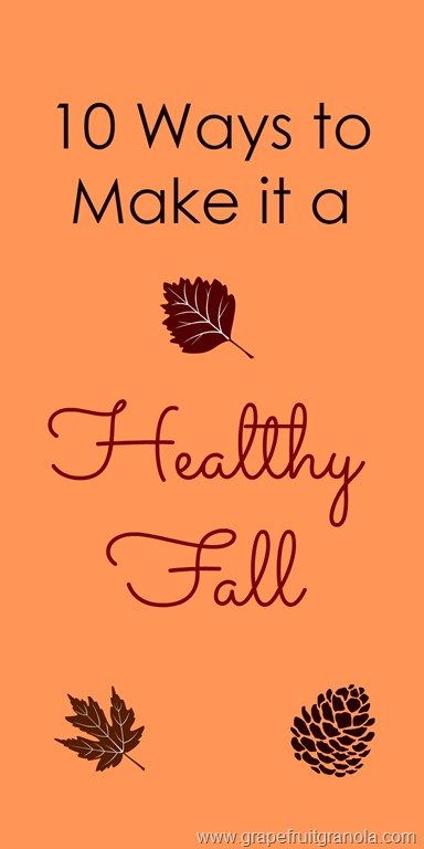 10 Tips for a Healthy Fall