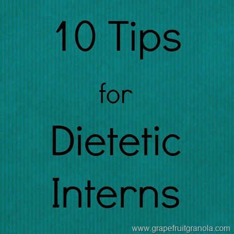 10 Tips for Dietetic Interns