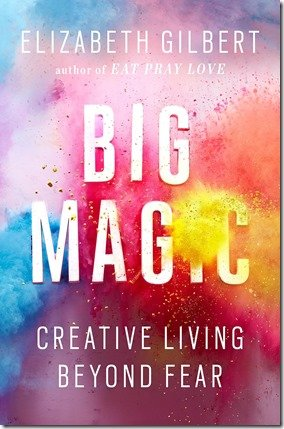 elizabeth-gilbert-big-magic