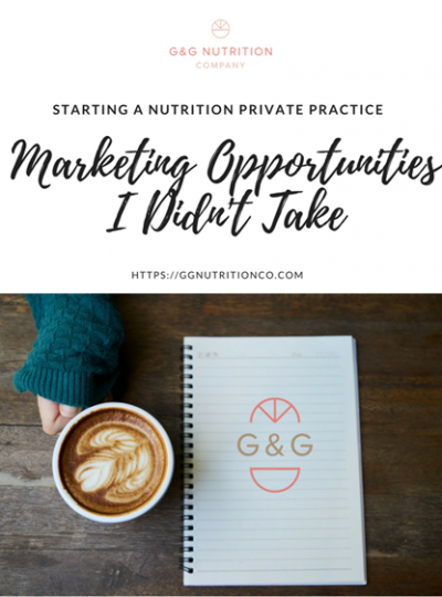 3 Marketing Opportunities I Passed Up on in My Nutrition Private Practice