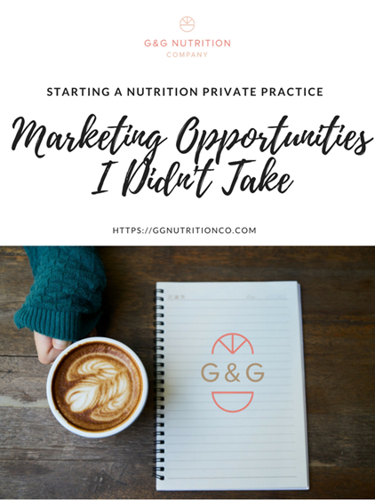 Dietitian Private Practive: Marketing opportunities I passed on and why