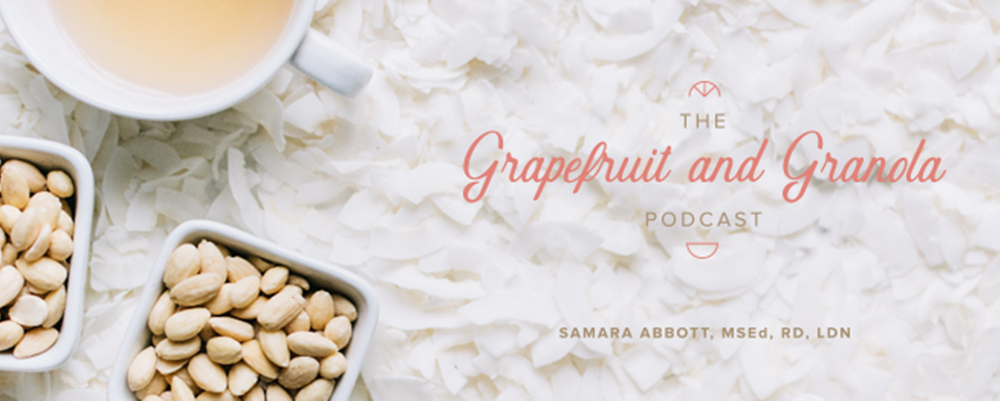 Grapefruit & Granola Podcast is Almost Here!