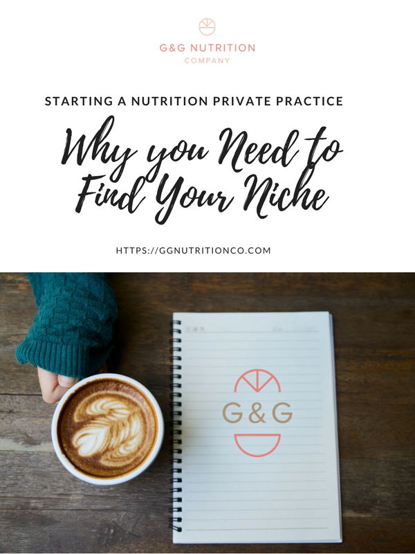 Why You Need To Find Your Niche in your Nutrition Private Practice